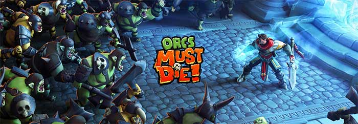 Orcs Must Die! - Robot Entertainment