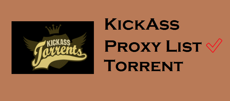 KickAss Proxy List ✅