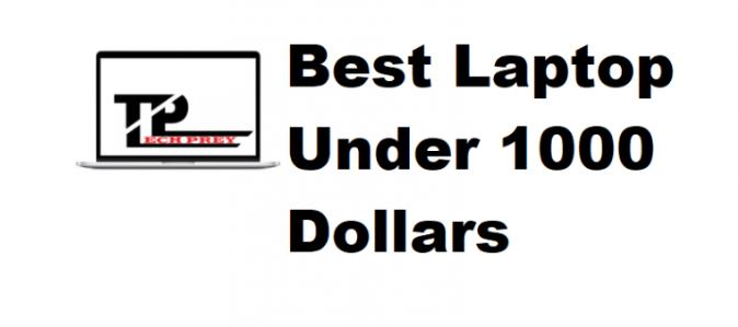 best laptops under 1000 dollors