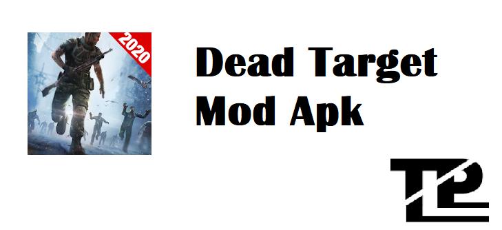 dead target offline mod apk