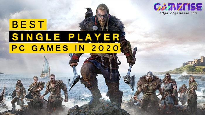 Best Single Player PC Games in 2020