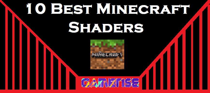 10 Best Minecraft Shader