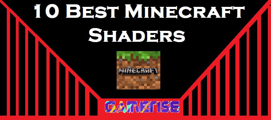 10 Best Minecraft Shader