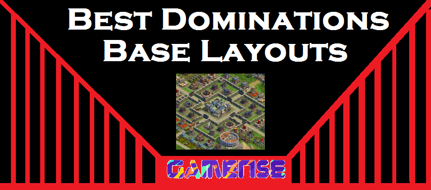 How to create a Best Dominations Base Layouts